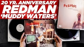 Download 20 Yr. Anniversary of Redman's 'Muddy Waters' Video