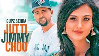 Download Jutti Jimmy Choo: Gupz Sehra (Full Song) | Latest Punjabi Songs 2017 | T-Series Apna Punjab Video