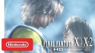 Download FINAL FANTASY X   X-2 - Launch Trailer - Nintendo Switch Video