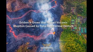 Download Evidence Grows that Hawaii Volcanic Eruption Caused by Puna Geothermal Venture Video