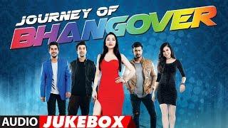 Download Full Album: Journey Of Bhangover | Audio Jukebox | T-Series Video