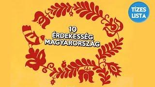 Download 10 érdekesség, amit valószínűleg nem tudtál Magyarországról, Országok #1 Video