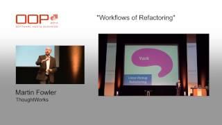 Download Martin Fowler @ OOP2014 ″Workflows of Refactoring″ Video