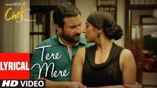 Download CHEF: Tere Mere With Lyrics | Saif Ali Khan | Amaal Mallik feat. Armaan Malik | T-Series Video