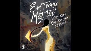 Download EM TRONG MẮT TÔI - Nguyễn Đức Cường Ft. DJ MINH TRÍ (Official Remix) Video