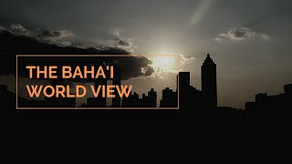 Download The Baha'i World View Video