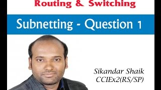 Download Subnetting Quetions 1 - Video By Sikandar Shaik || Dual CCIE (RS/SP) # 35012 Video
