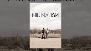 Download Minimalism: a Documentary About the Important Things Video