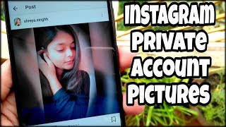 Download View Instagram Private Account Pictures - 2018 🔥🔥🔥 ✔ Video