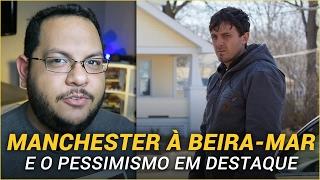 Download MANCHESTER À BEIRA-MAR | Crítica Video