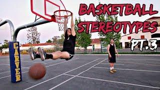 Download Basketball Stereotypes! Pt.3 Video