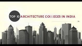 Download TOP TEN ARCHITECTURE COLLEGES IN INDIA Video