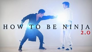 Download How to be Ninja 2.0 Video
