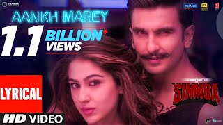 Download SIMMBA: Aankh Marey Lyrical | Ranveer Singh, Sara Ali Khan | Tanishk Bagchi,Neha Kakkar, Kumar Sanu Video