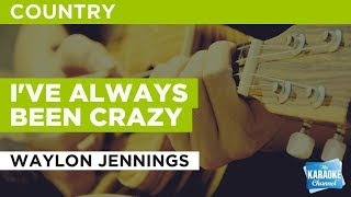 Download I've Always Been Crazy in the style of Waylon Jennings | Karaoke with Lyrics Video