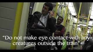 Download Hilarious London fake tube announcements Video