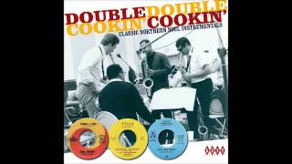 Download Double Cookin' - Classic Northern Soul Instrumentals Video