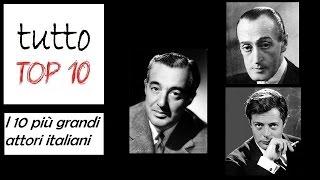 Download I 10 più grandi attori italiani Video