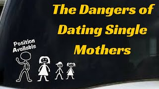 Download Why Men Shouldn't Date Single Mothers Video