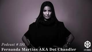 Download Cubbo Podcast #195: Fernanda Martins AKA Dot Chandler (BR) Video