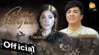 Download Phim Ca Nhạc Cái Xác Không Hồn - Lâm Chấn Khang ft Kim Jun See Video