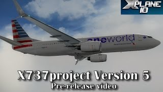 Download X737project v5 for X-plane 10 - Prerelease video Video