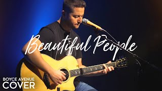 Download Beautiful People - Ed Sheeran ft. Khalid (Boyce Avenue ft. Gordo Bucket Drummer acoustic cover) Video
