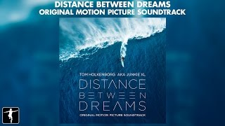 Download Distance Between Dreams - Junkie XL - Soundtrack Preview Video