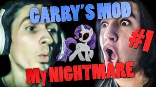 Download MOJ MALI PONI ! Garry's Mod - My Nightmare #1 Video