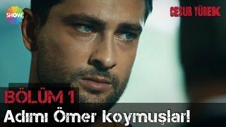 Download Cesur Yürek 1.Bölüm | ″Adımı Ömer koymuşlar!″ Video
