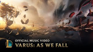 Download Varus: As We Fall | League of Legends Music Video