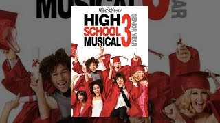 Download High School Musical 3: Senior Year Video