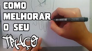 Download COMO MELHORAR O SEU TRAÇO - Dicas #1 Video
