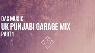 Download DAS Desi   Non-Stop Mix   UK Punjabi Garage   Part 1 Video
