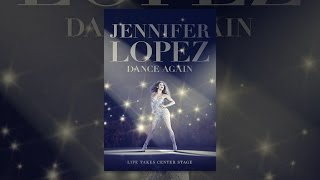 Download Jennifer Lopez:Dance Again Video