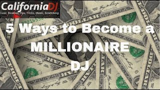 Download 5 Ways to Become a Millionaire DJ Video