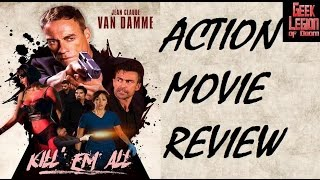 Download KILL 'EM ALL ( 2017 Jean-Claude Van Damme ) Action Movie Review Video