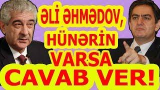 Download Əli Kərimli - Əli Əhmədova Tutarlı Cavabı Video