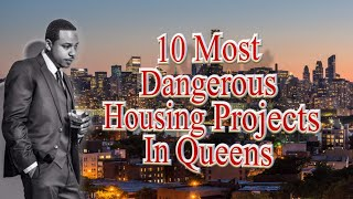 Download 10 Most Notorious Housing Projects In Queens (New York) Video