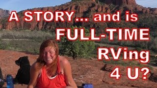 Download Story Time: Getting to Sedona, AZ + 4 Signs You're Meant to be a Full Time RVer Video