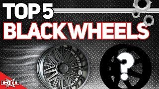 Download Top 5 Black Wheels Video