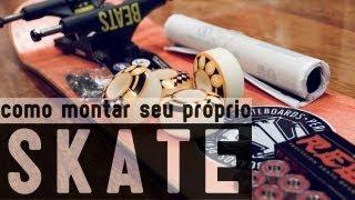 Download Como Montar Seu Próprio Skate Video