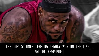 Download The top 3 times Lebron's legacy was on the line...and he responded Video