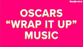 Download Oscars ″Wrap it Up″ Music (in Real Life) Video