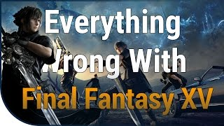 Download GAME SINS   Everything Wrong With Final Fantasy XV Video