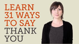 Download How to Say Thank You in 31 Languages Video