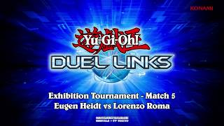 Download Yu-Gi-Oh! Duel Links Exhibition: Lorenzo Roma vs Eugen Heidt Video