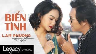 Download Biển Tình | LAM PHƯƠNG - The Gift | Phạm Quỳnh Anh ft. Lê Hoàng Hiệp Video
