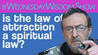 Download Is The Law Of Attraction A Spiritual Law? | The #WednesdayWisdom Show Video