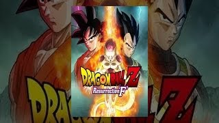 Download Dragon Ball Z: Resurrection 'F' Video